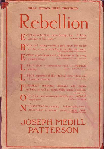 Rebellion. Joseph Medill PATTERSON