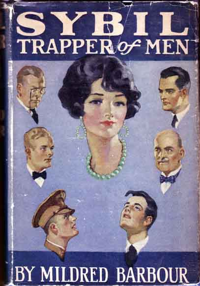 Sybil, Trapper of Men. Mildred BARBOUR