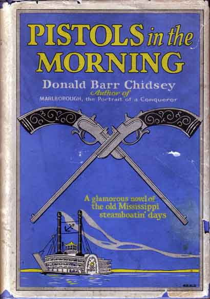 Pistols in the Morning. Donald Barr CHIDSEY