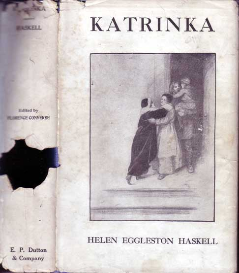Katrinka. The Story of a Russian Child. Helen Eggleston HASKELL