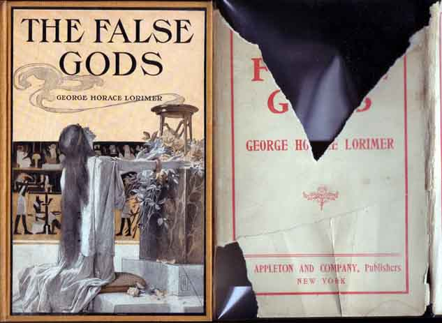 The False Gods. George Horace LORIMER