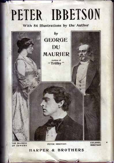 Peter Ibbetson. George DU MAURIER