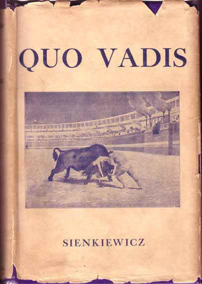 Quo Vadis. A Tale of the Time of Nero. Henryk SIENKIEWICZ