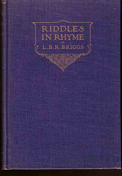 Riddles in Rhyme. L. B. R. BRIGGS