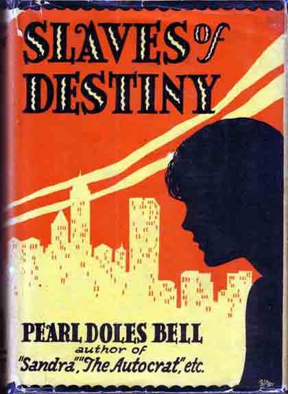 Slaves of Destiny. Pearl Doles BELL
