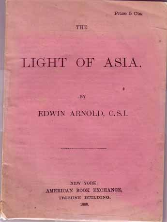 The Light of Asia. Edwin ARNOLD.