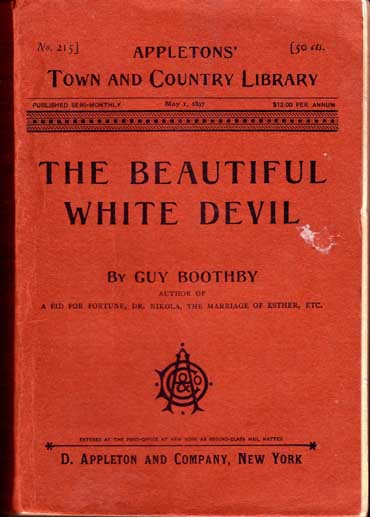 The Beautiful White Devil. Guy BOOTHBY