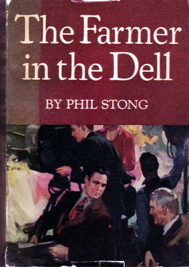 The Farmer in the Dell. Phil STONG.