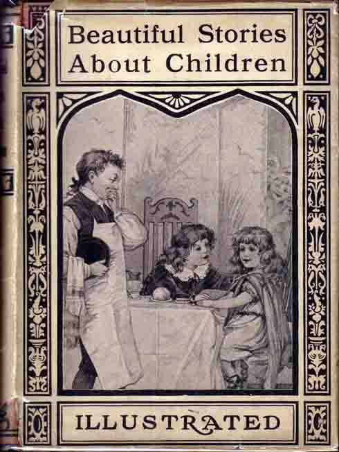Beautiful Stories About Children. Charles DICKENS