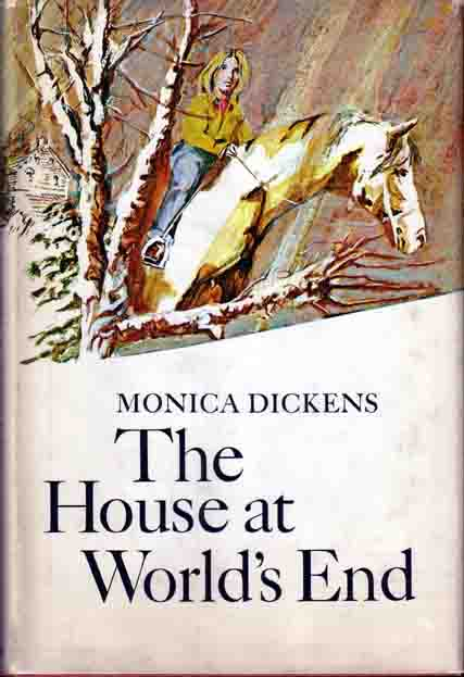 The House at World's End. Monica DICKENS.