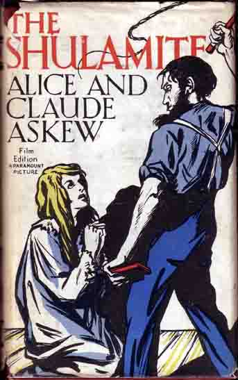 The Shulamite. Alice and Claude ASKEW.