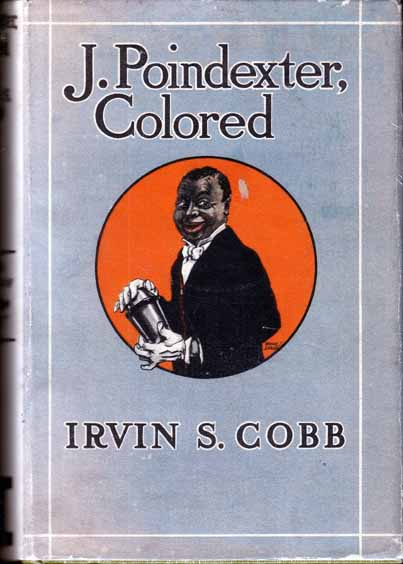Poindexter, Colored. Irvin S. J. COBB.