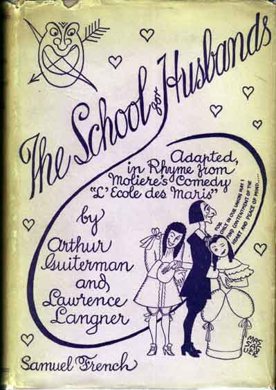 The School For Husbands. Arthur GUITERMAN, Lawrence LANGNER