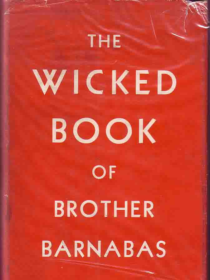 The Wicked Book of Brother Barnabas. ANONYMOUS