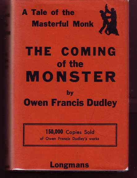 The Coming of the Monster. Owen Francis DUDLEY.