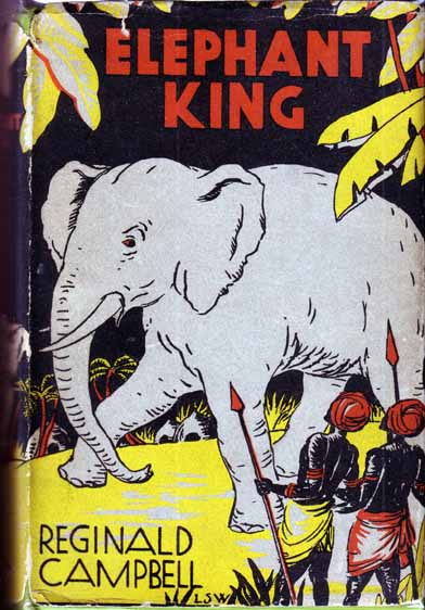 Elephant King. Reginald CAMPBELL