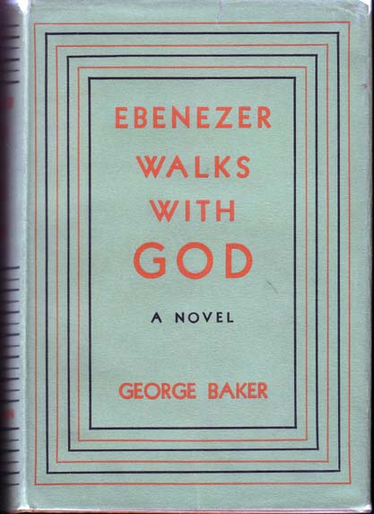 Ebenezer Walks with God. George BAKER