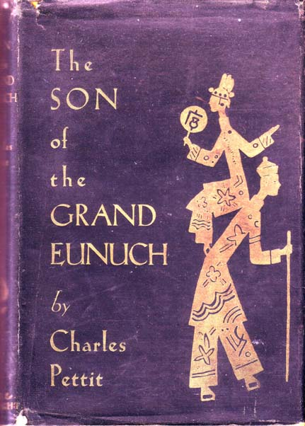 The Son of the Grand Eunuch. Charles PETTIT