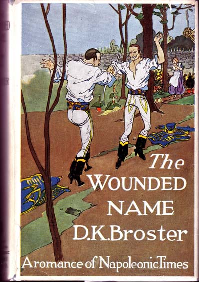 The Wounded Name. D. K. BROSTER