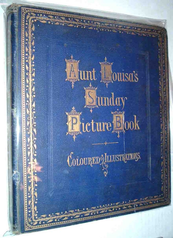 Aunt Louisa's Sunday Picture Book. ANONYMOUS