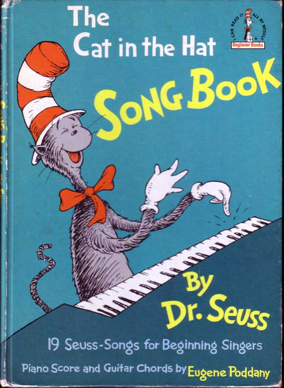 The Cat in the Hat Song Book. SEUSS Dr