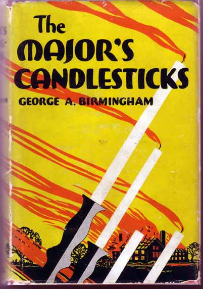 The Major's Candlesticks. George BIRMINGHAM
