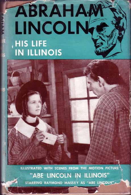Abraham Lincoln: His Life In Illinois. HE BARKER.