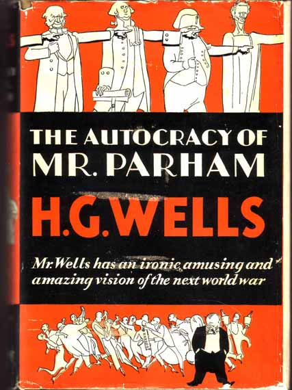 The Autocracy Of Mr. Parham. H. G. WELLS