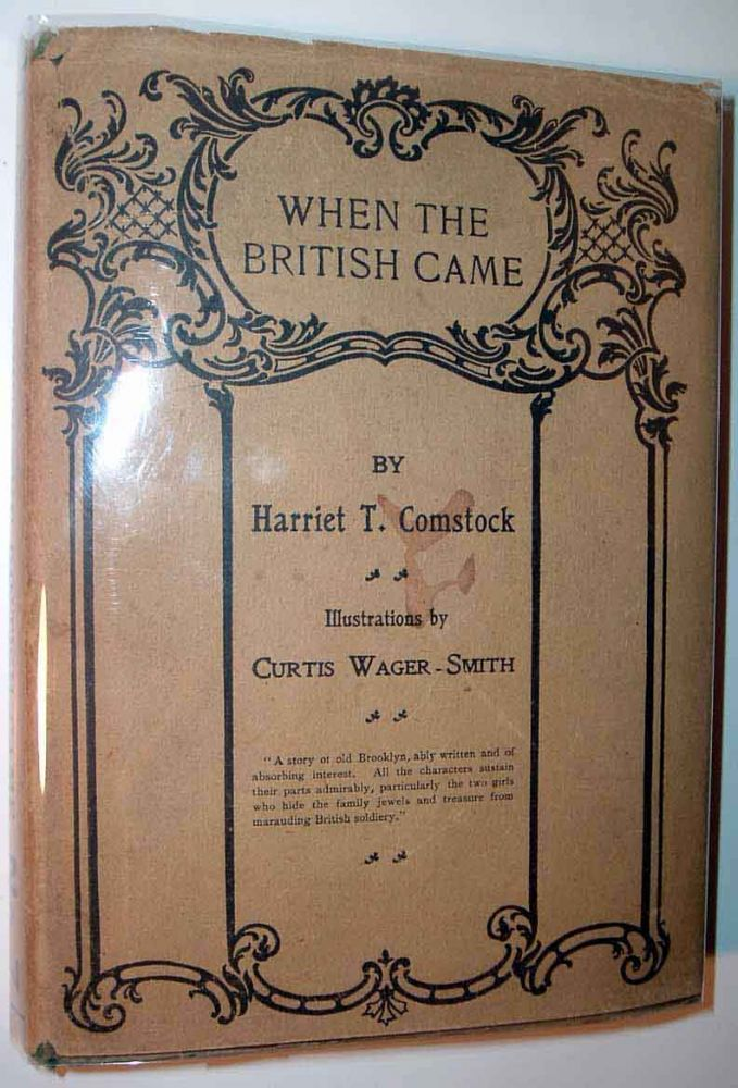 When The British Came. Harriet T. COMSTOCK
