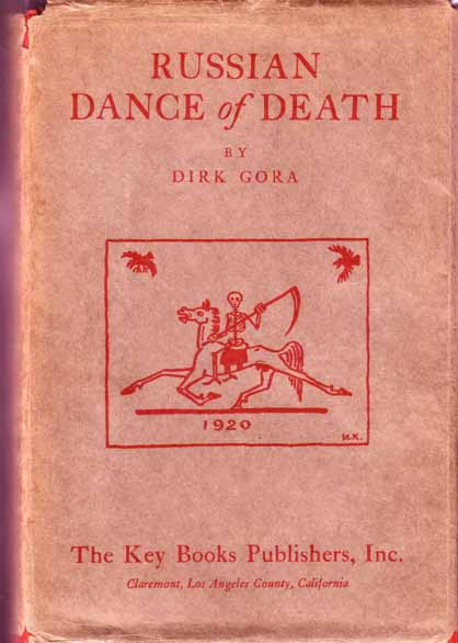 Russian Dance of Death. Dirk GORA.