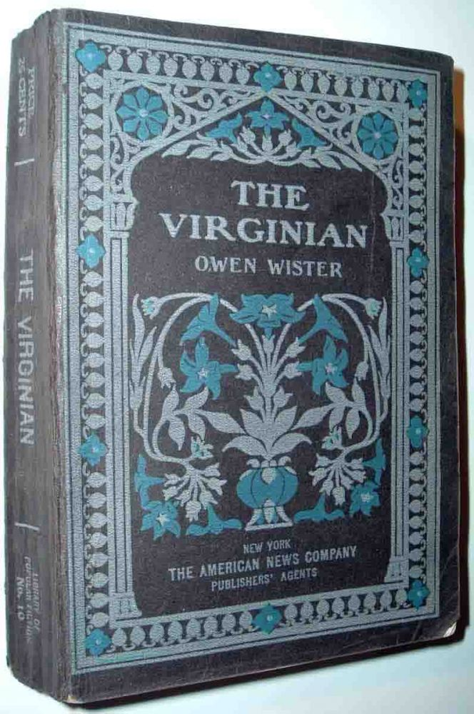 The Virginian. Owen WISTER.