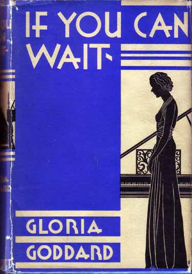 If You Can Wait. Gloria GODDARD.