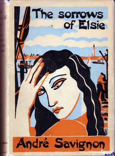 The Sorrows Of Elsie. Andre SAVIGNON