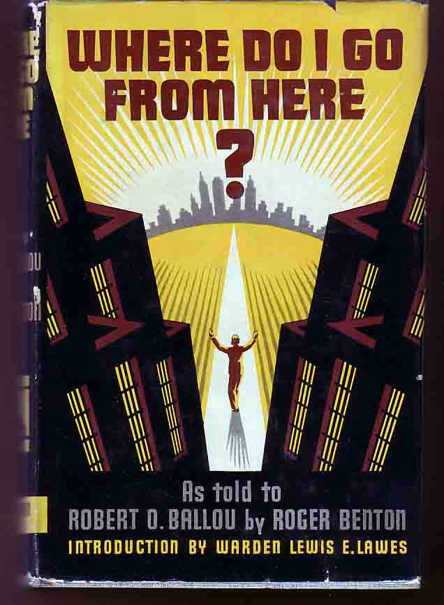 Where Do I Go From Here: The Life Story Of An Forger. Roger BENTON.