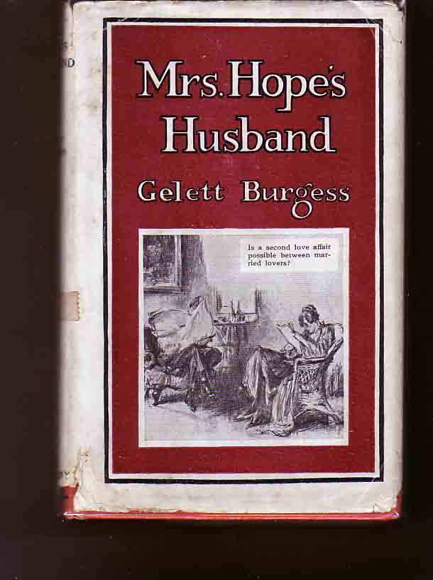 Mrs. Hope's Husband. Gelett BURGESS