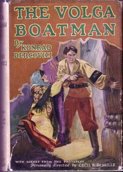 The Volga Boatman. Konrad BERCOVICI