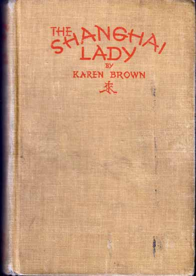 The Shanghai Lady. Karen BROWN