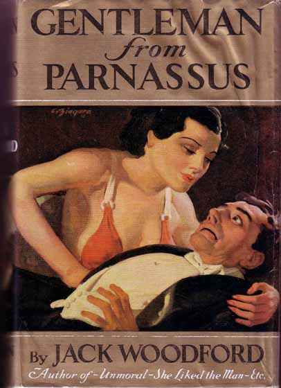 Gentleman From Parnassus. (HOLLYWOOD NOVEL). Jack WOODFORD
