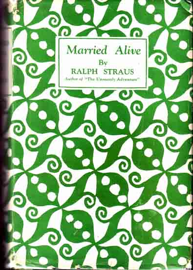 Married Alive. Ralph STRAUS