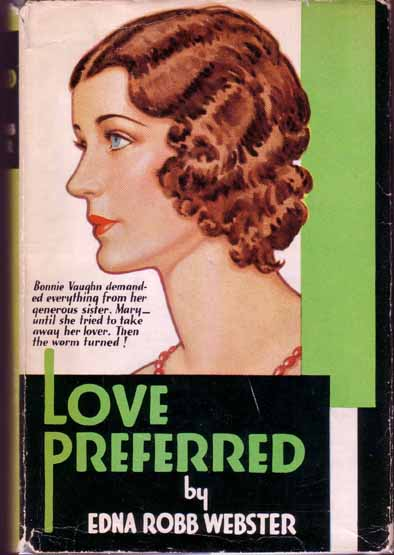 Love Preferred. Edna Robb WEBSTER.