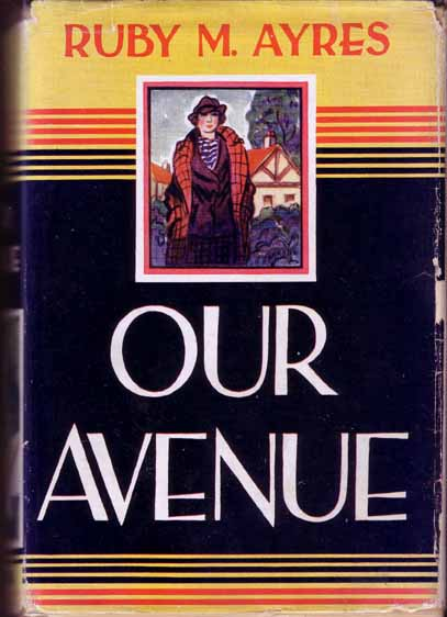 Our Avenue. Ruby M. AYRES