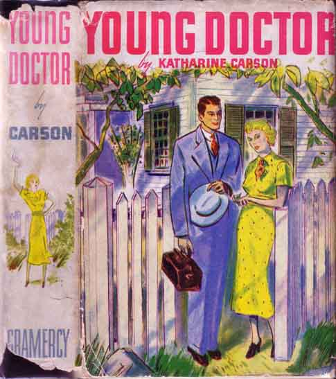 Young Doctor. Katharine CARSON.