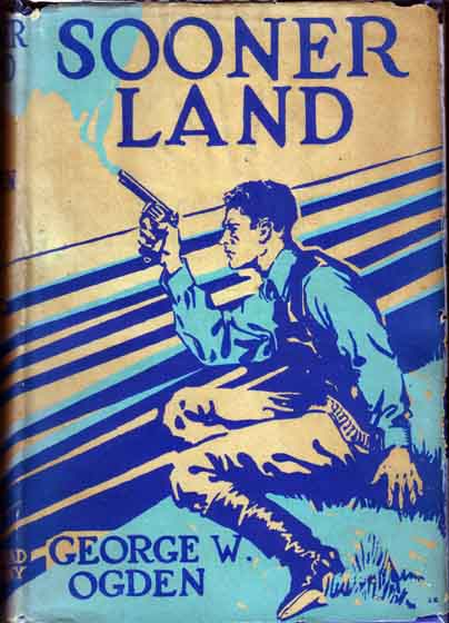 Sooner Land. George W. OGDEN