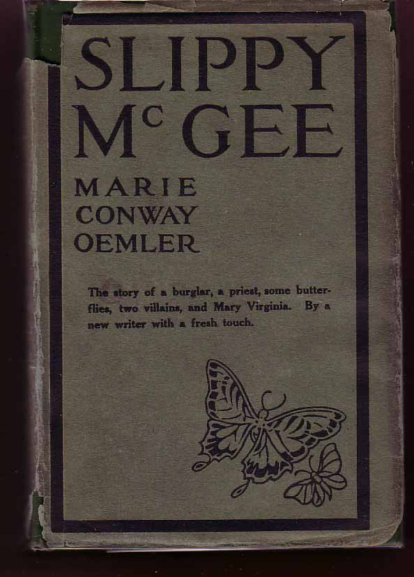 Slippy McGee, Sometimes Known as the Butterfly Man. Marie Conway OEMLER.
