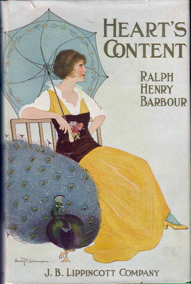 Heart's Content. Ralph Henry BARBOUR