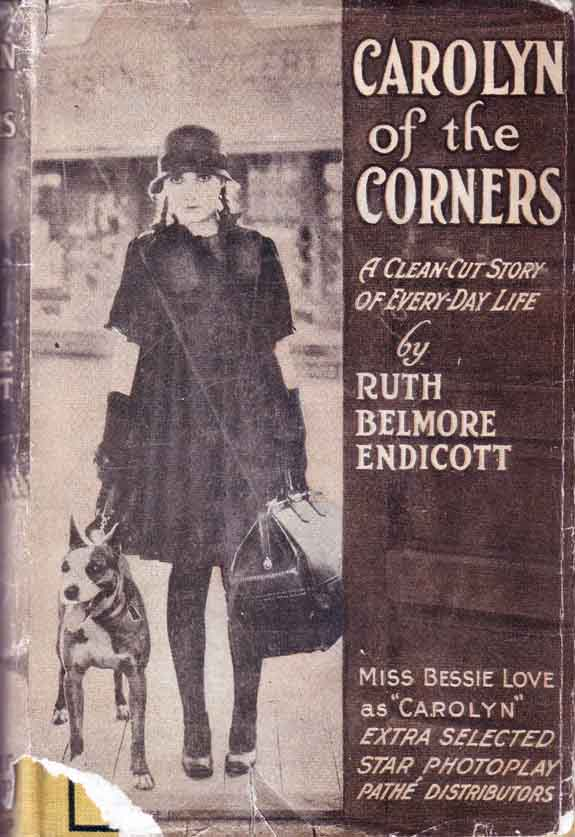 Carolyn of the Corners. Ruth Belmore ENDICOTT