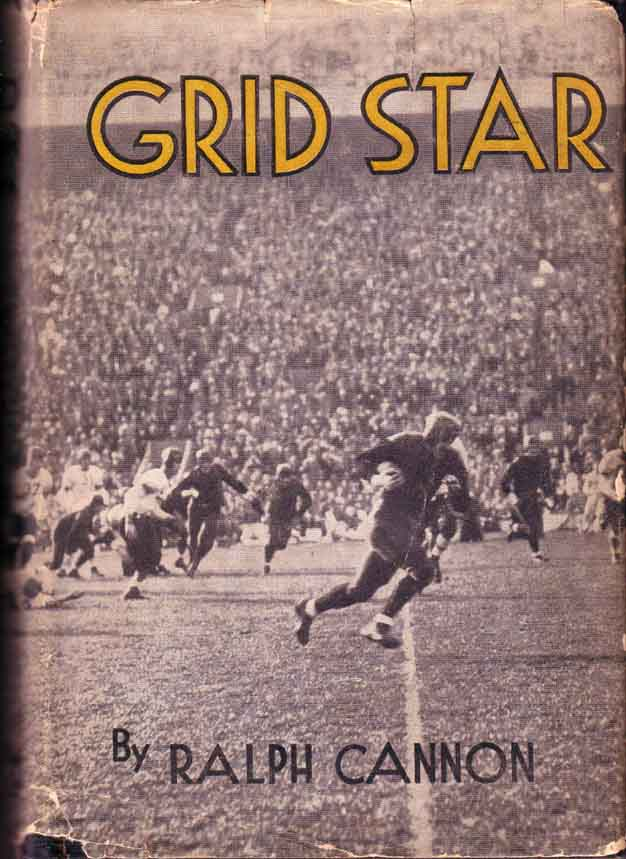 Grid Star. (FOOTBALL FICTION). Ralph CANNON