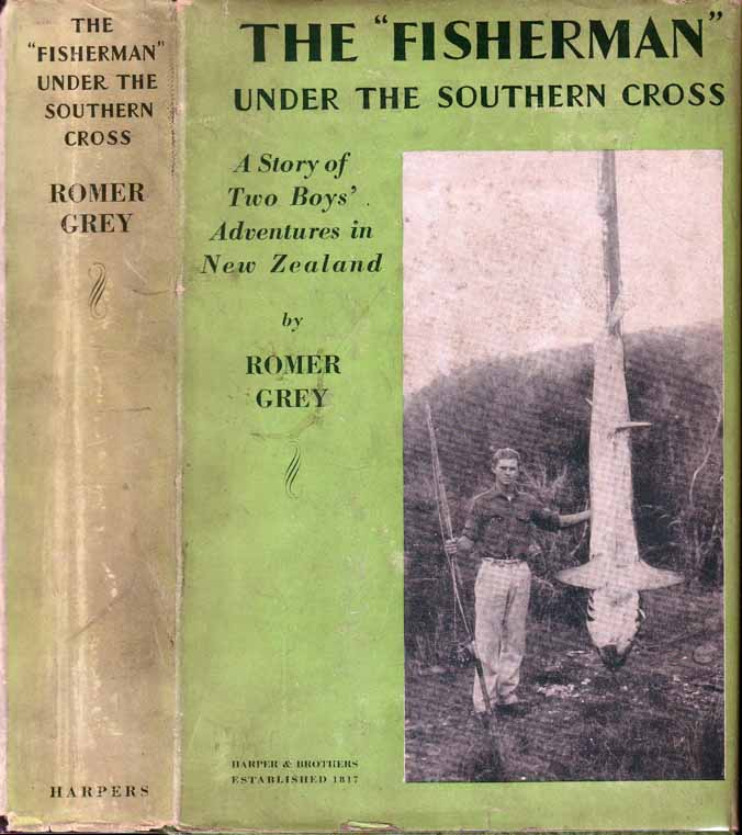 """The """"Fisherman"""" Under the Southern Cross. Romer GREY."""