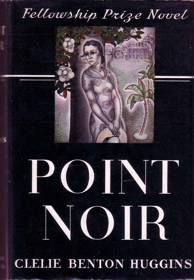 Point Noir. Clelie Benton HUGGINS.