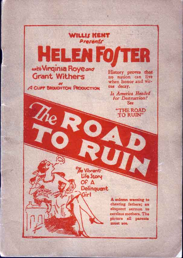 The Road to Ruin. Willis KENT.